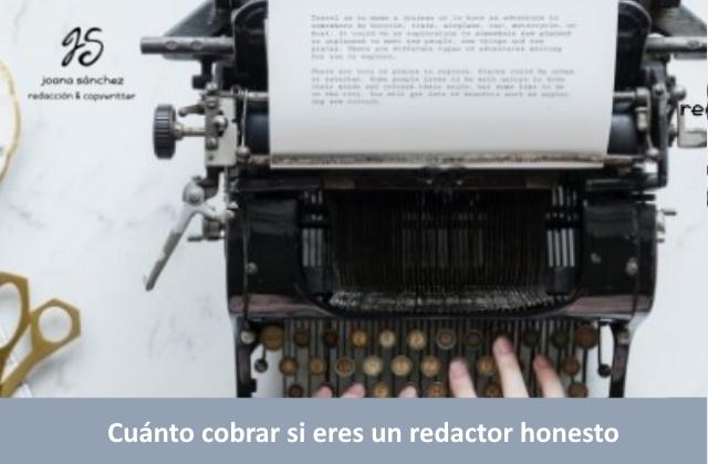 CUÁNTO COBRAR SI ERES UN REDACTOR HONESTO