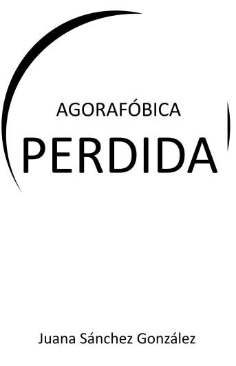 PORTADA AGORAFÓBICAPERDIDA